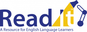 ReadIt A resource for English Language Learners